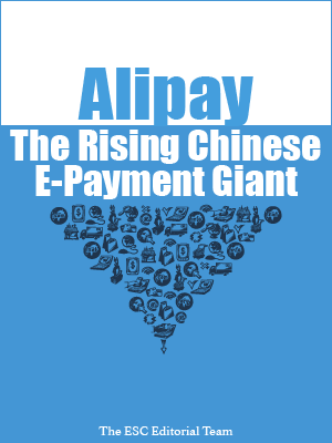 The Rising Chinese E-Payment Giant - Alipay